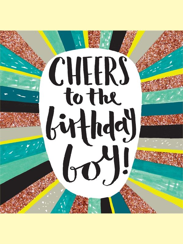 Cheers To The Birthday Boy Card
