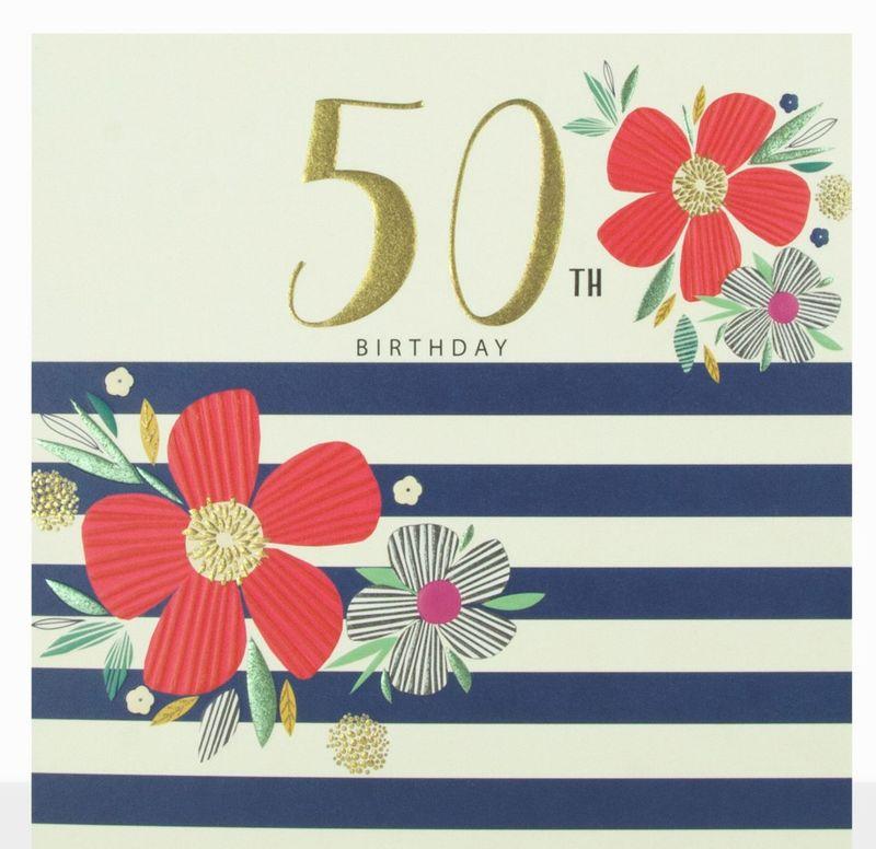 Flowers Amp Stripes 50th Birthday Card