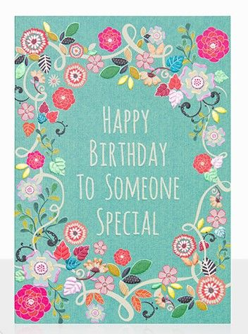 Floral To Someone Special Happy Birthday Card