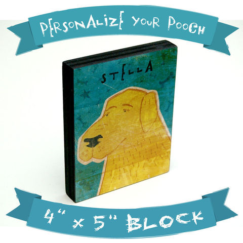 Personalize,Your,Pooch,-,Dog,Art,Block,4,in,x,5,Pets,Portrait,illustration,reproduction,canine,breed,fido,pooch,puppy,personalize,wood,dog_art_block,paper,ink