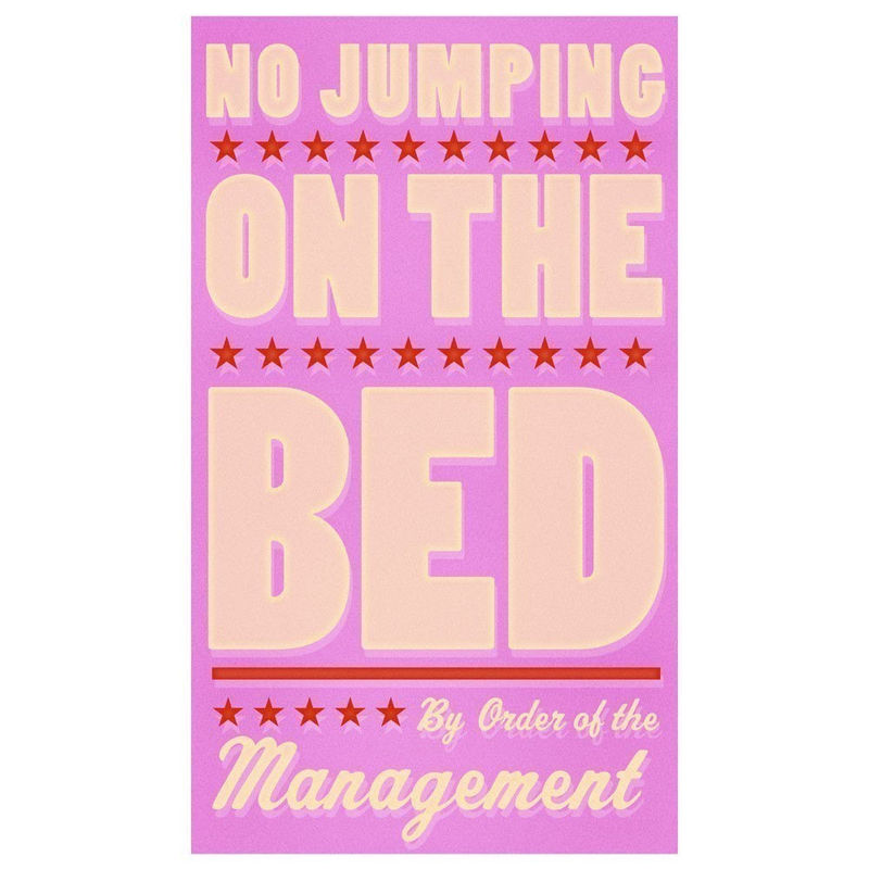 Girls Room Sign - No Jumping on the Bed (Pink) Print 6 in x 10 in - The Golden Gallery