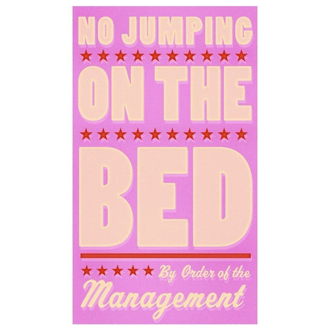 Girls,Room,Sign,-,No,Jumping,on,the,Bed,(Pink),Print,6,in,x,10,Children,Art,art,illustration,print,digital,parental,john_w_golden,jumping,bed,pink,nursery,Girls_Room_Sign,paper,computer