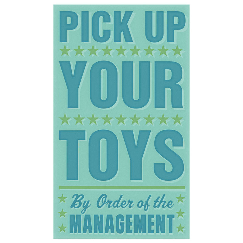 Art for Kids Room - Pick Up Your Toys Print 6 in x 10 in - product images  of