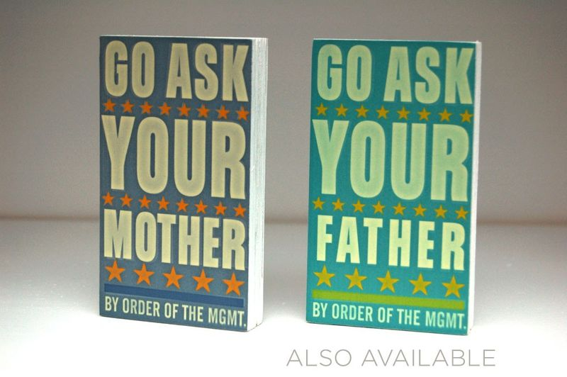 Go Ask Your Mother Small Art Block - 2.625 in x 4.5 in - product images  of