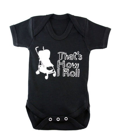 That's,How,I,Roll,Children wear,Baby clothing,Bodysuit,baby_wear,baby,onesie,baby_onesie,Baby_Grow,That's how_I_roll,Trendy_baby,cool_baby