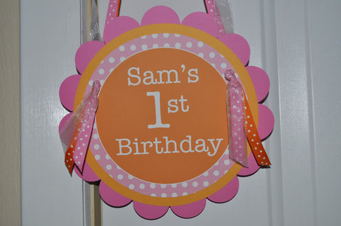 Door,Sign,-,Happy,1st,Birthday,Orange,,Pink,and,White,Polkadots,1st birthday, personalized, happy birthday, party decorations, door sign, party sign, welcome sign