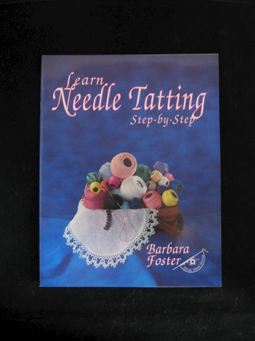 Learn,Needle,Tatting,Step,by,written,Barbara,Foster,book, tatting book, needle tatting, lace making, tatting lace, needle lace, tatting instructions, tatting patterns, Barbara Foster, BrushCreekWoolWorks, Brush Creek Wool Works