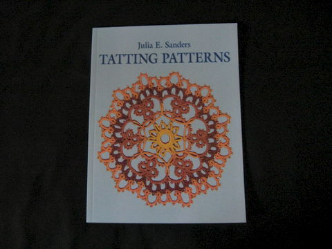 Tatting,Patterns,written,by,Julia,E.,Sanders,book, tatting, tatting book, tatting patterns, tatting instructions, needlework, Julia E. Sanders, BrushCreekWoolWorks, Brush Creek Wool Works