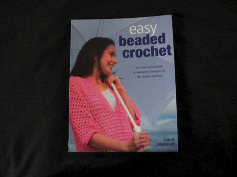 Easy,Beaded,Crochet,written,by,Carol,Meldrum,crochet, crochet book, beading, crochet beading, beaded crochet, crochet instructions, crochet patterns,  Carol Meldrum, BrushCreekWoolWorks, Brush Creek Wool Works