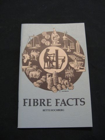 Fiber,Facts,written,by,Bette,Hochberg,Book,fiber,facts,spinning,weaving,textiles,guide,performance,technical, BrushCreekWoolWorks, Brush Creek Wool Works