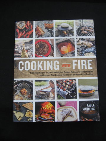 Cooking,with,Fire,by,Paula,Marcoux,cooking, outdoor cooking, fire, fire cooking, spit, tannur, wood fired, recipes, backyard cooking, Paula Marcoux, BrushCreekWoolWorks, Brush Creek Wool Works