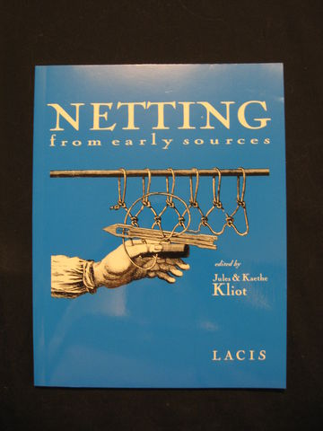 Netting,from,Early,Sources,edited,by,Jules,and,Kaethe,Kliot,netting, lace, Kaethe Kliot ,Jukes Kliot, Netting lace ,netting history, early netting, lace netting, netting patterns, hairpin lace, learn netting,netting instructions, BrushCreekWoolWorks, Brush Creek Wool Works