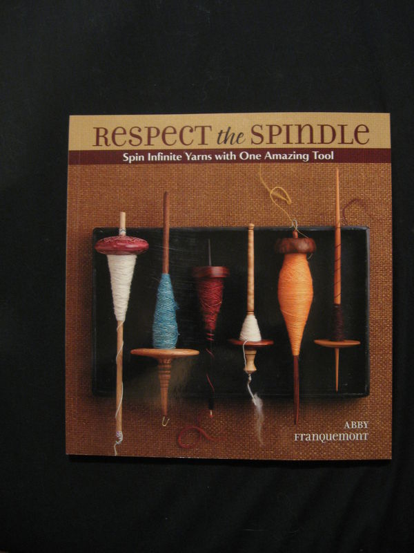 Respect the Spindle written by Abby Franquemont - product images  of