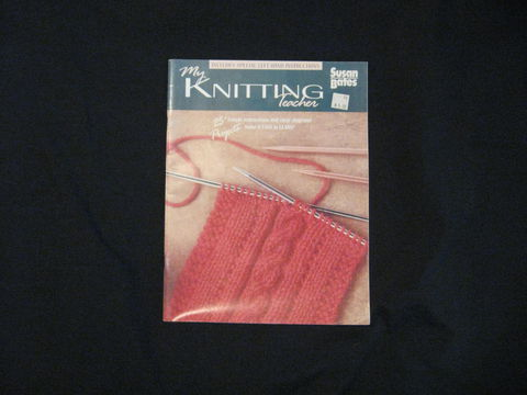 My,Knitting,Teacher,from,Susan,Bates,book, knitting, beginners ,beginning knitting ,knitting book ,Susan Bates, learn to knit, knitting instruction, knitting patterns, learn knitting, learn knitting book ,begin knitting,BrushCreekWoolWorks, Brush Creek Wool Works