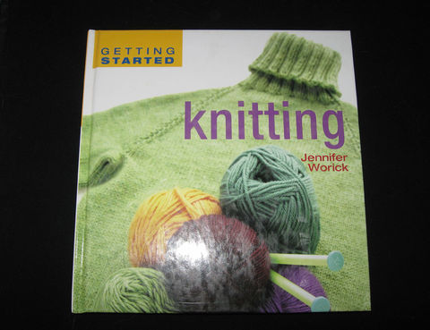Getting,Started,Knitting,by,Jennifer,Worick,book,knitting, beginning knitting, knitting book, Jennifer Worick , get started knitting, learn knitting,knitting instruction,knitting patterns , how to knit , knit , teaching knitting ,BrushCreekWoolWorks, Brush Creek Wool Works