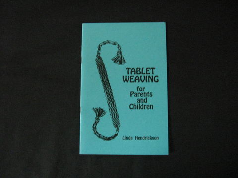 Tablet,Weaving,for,Parents,and,Children,written,by,Linda,Hendrickson,book,  tablet weaving, card weaving, weaving instructions, tape weaving, weaving trim, tablet weaving book, beginning weaving, weaving,Linda Hendrickson ,BrushCreekWoolWorks, Brush Creek Wool Works