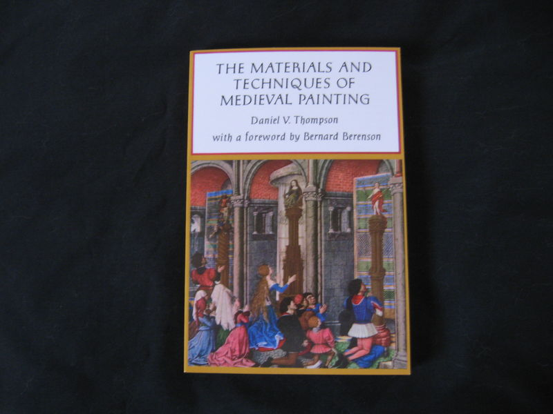 The Materials and Techniques of Medieval Painting by Daniel V. Thompson - product images  of