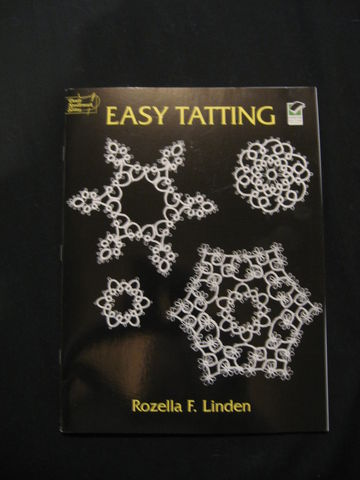 Easy,Tatting,written,by,Rozella,F.,Linden,book, tatting, easy tatting, beginning tatting, tatting instructions, learn tatting, tatting lace, lace tatting,  Rozella Linden, BrushCreekWoolWorks, Brush Creek Wool Works