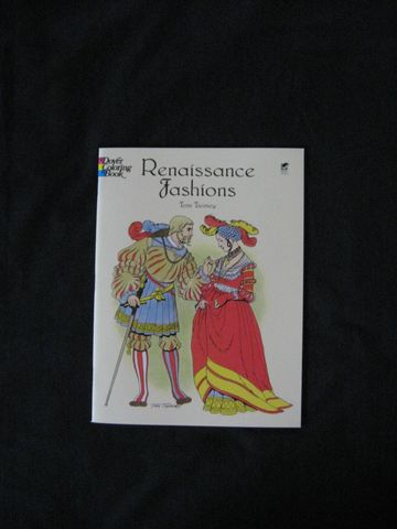Renaissance,Fashions,Coloring,Book,written,by,Tom,Tierney,book, costume book,garb, Renaissance Fashions, Renaissance Clothing, Renaissance  garb,  coloring book,  Tom Tierney