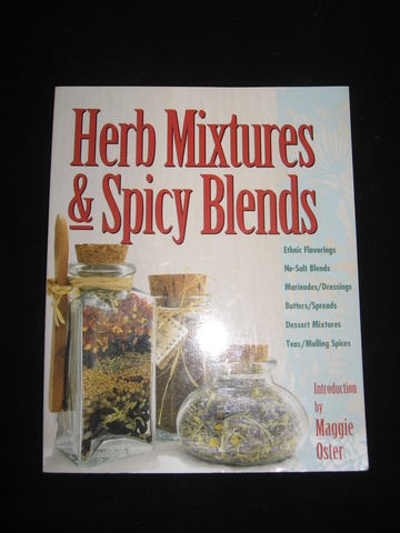 Herb,Mixtures,and,Spicy,Blends,,Introduction,by,Maggie,Oster,herbs, spices, herbal mixtures, herbal recipes, herbal butters, herbal teas, mulling spic, herbal blends, herbal marinades, herbal dressings, herbal flavorings , herb and spices, BrushCreekWoolWorks, Brush Creek Wool Works