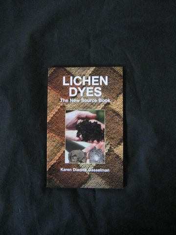 Lichen,Dyes,written,by,Karen,Diadick,Casselman,natural dyeing, lichen dyes, Karen Casselman, lichen dyeing, dyeing with lichens, natural dyes, natural dye plants , orchil , murex , lichen pigments ,natural dye book , dye instructions, BrushCreekWoolWorks, Brush Creek Wool Works