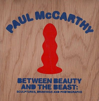 Paul,McCarthy:,Between,Beauty,and,The,Beast,Paul McCarthy, Beauty and the Beast, limited edition
