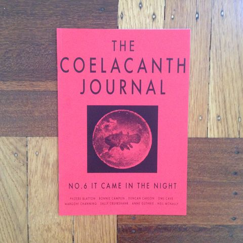 The,Coelacanth,Journal:,No,6:,It,Came,In,Night,Sally Cruikshank, psychedelic animation, Owl Cave, The Coelacanth Journal No 6, It Came In The Night  Phoebe Blatton, Bonnie Camplin, Duncan Carson, Margoh! Channing, Sally Cruikshank, Annie Guthrie, Neil McNally London, bi-annual