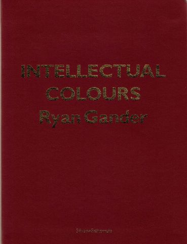 Intellectual,Colours,,Ryan,Gander,Dena Foundation Art Award, ryan gander, intellectual colors, art, artists books