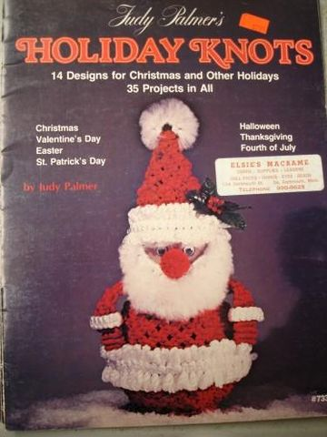 Holiday,Knots,35,projects,for,Assorted,Holidays,by,Judy,Palmer,holiday knots, projects, christmas , halloween, fourth of july, valentines day, easter, macrame,kg krafts