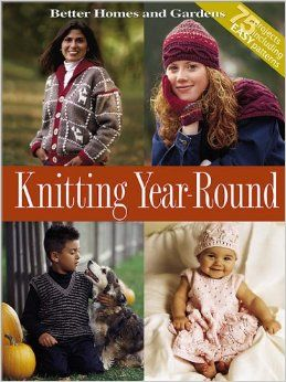 Better,Homes,and,Gardens,Knitting,Year-Round,Better Homes and Gardens Knitting Year-Round,kg krafts,knitting,crochet,patterns