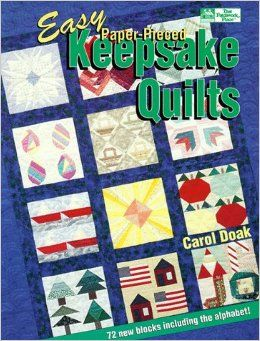 Easy,Paper,Pieced,Keepsake,Quilts,by,Carol,Doak,Easy Paper Pieced Keepsake Quilts,carol doak,kg krafts,craft supplies,quilting patterns,paper piecing