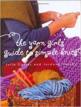 The,Yarn,Girls,Guide,to,Simple,Knits,The Yarn Girls Guide to Simple Knits,kg krafts,knit,patterns,crochet