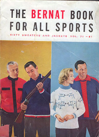 The,Bernat,Book,For,all,Sports,Volume,71,The Bernat Book For all Sports Volume 71,bernat yarn,kg krafts,knit,crochet,patterns