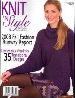 Knit,n',Style,Real,Fashion,for,Knitters,October,2008,Knit n' Style Real Fashion for Real Knitters October 2008,knit,crochet,patters,instructions,kg krafts