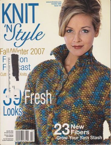 Knit,n',Style,Real,Fashion,for,Knitters,October,2007,Knit n' Style Real Fashion for Real Knitters October 2007,knit,crochet,patters,instructions,kg krafts