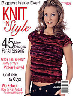 Knit,n',Style,Real,Fashion,for,Knitters,August,2007,Knit n' Style Real Fashion for Real Knitters August 2007,knit,crochet,patters,instructions,kg krafts