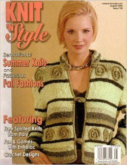 Knit,n',Style,Real,Fashion,for,Knitters,August,2005,Knit n' Style Real Fashion for Real Knitters August 2005,knit,crochet,patters,instructions,kg krafts