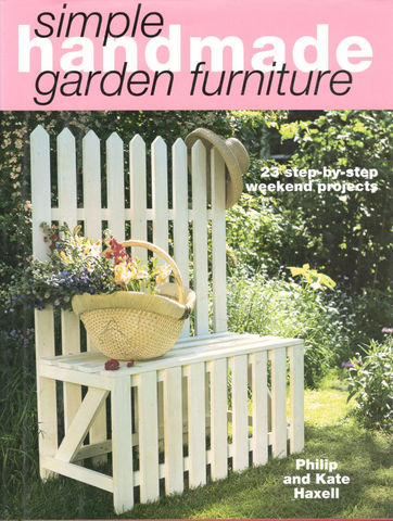 Simple,Handmade,Garden,Furniture,by,Philip,and,Kate,Haxell,Simple Handmade Garden Furniture,Philip and Kate Haxell,kg krafts,furniture,garden,woodworking