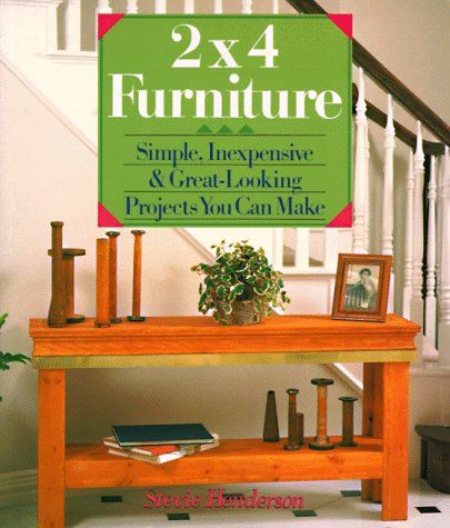 2,x,4,Furniture,by,Stevie,Henderson,2 x 4 Furniture by Stevie Henderson, Stevie Henderson ,home decor,kg krafts,woodworking,books