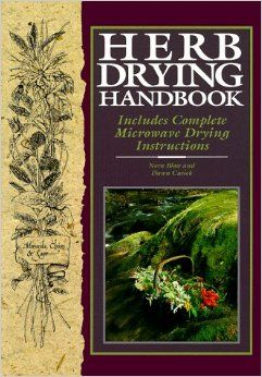 Herb,Drying,Handbook,by,Nora,Blose,and,Dawn,Cusick,Herb Drying Handbook,Nora Blose,Dawn Cusick,kg krafts,home decor,home decorating,patterns,plants