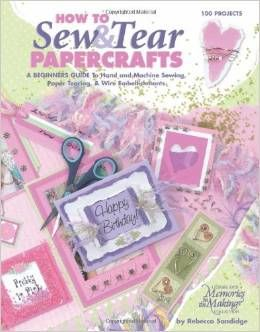 How,to,Sew,and,Tear,Papercrafts,from,Leisure,Arts,Leisure Arts, How to Sew & Tear Papercrafts ,kg krafts,cards,card supplies,scrapbook supplies,craft supplies
