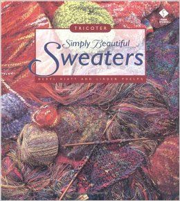 Simply,Beautiful,Sweaters,by,Beryl,Hiatt,and,Linden,Phelps,Simply Beautiful Sweaters by Beryl Hiatt and Linden Phelps,tricoter,kg krafts,knitting,crocheting,sweater,pattern