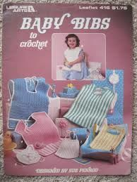 Baby,Bibs,to,Crochet,by,Sue,Penrod,Leisure,Arts,#416,Baby Bibs to Crochet,Sue Penrod,Leisure Arts #416,kg krafts,patterns,baby knits, crochet