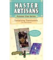 Master,Artisans,Polymer,Clay,Series,Tantalizing,Translucents,by,By,Lindly,Haunani,(VHS), Master Artisans Polymer Clay Series Tantalizing Translucents by By Lindly Haunani (VHS) tape,kg krafts,millefiori,donna Kato,marie segal