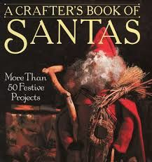 A Crafter's Book of Santas by Leslie Dierks for Sterling/Lark - product images