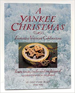 A Yankee Christmas Featuring Vermont Celebrations - product images