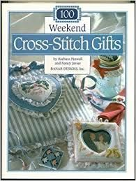 100,Weekend,Cross,Stitch,Gifts,by,Barbara,Finwall,and,Nancy,Javier,for,Banar,Designs,Inc,100 Weekend Cross Stitch Gifts,Barbara Finwall,Nancy Javier,Banar Designs Inc, Counted Cross Stitch,kg krafts,dmc,Christmas,needlework,needle arts