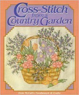 Cross,Stitch,from,a,Country,Garden,McCall's,Needlework,and,Crafts,Cross Stitch from a Country Garden,McCall's Needlework and Crafts, Counted Cross Stitch,kg krafts,dmc,Christmas,needlework,needle arts