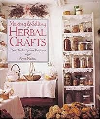 Making and Selling Herbal Crafts by Alyce Nadeau - product images