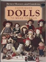 Better Homes and Gardens Cherished Dolls to Make for Fun - product images